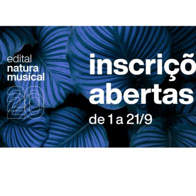 NATURA MUSICAL ABRE INSCRIÇÕES PARA EDITAL ENTRE 01 E 21 DE SETEMBRO